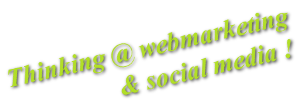 penser webmarketing et social media